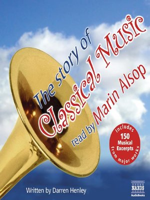 cover image of The Story of Classical Music