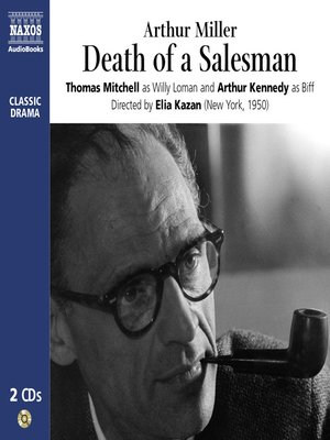 a summary of arthur millers powerful play death of a salesman
