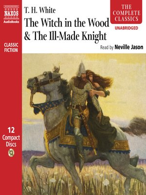 cover image of The Witch in the Wood & The Ill-Made Knight