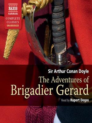 cover image of The Adventures of Brigadier Gerard