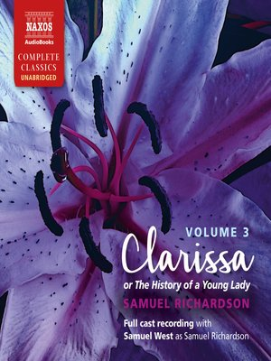 cover image of Clarissa, or the History of a Young Lady, Volume 3