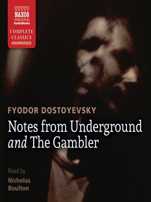 cover image of Notes from Underground / The Gambler