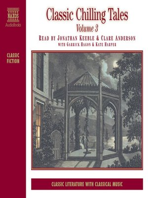 cover image of Classic Chilling Tales, Volume 3