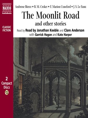 cover image of The Moonlit Road and Other Chilling Stories