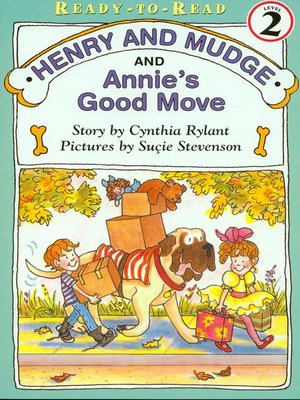 cover image of Henry and Mudge and Annie's Good Move
