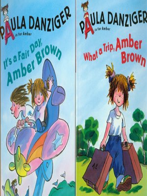 cover image of It's a Fair Day Amber Brown / What a Trip, Amber Brown