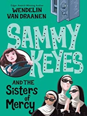 cover image of Sammy Keyes and the Sisters of Mercy