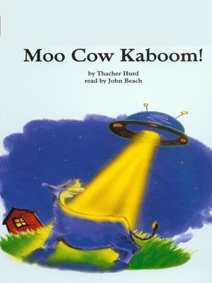 cover image of Moo Cow Kaboom!
