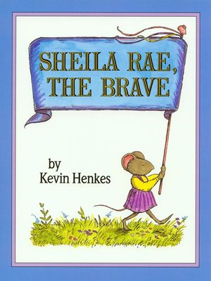 cover image of Sheila Rae, the Brave