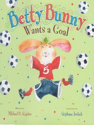 cover image of Betty Bunny Wants a Goal