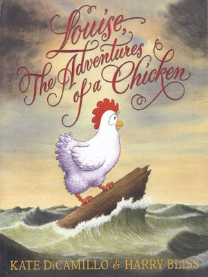 cover image of Louise, The Adventures of a Chicken