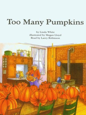 cover image of Too Many Pumpkins