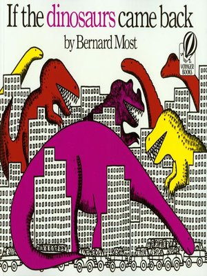 cover image of If the Dinosaurs Came Back