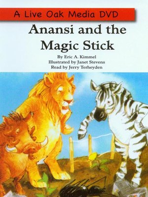 cover image of Anansi and the Magic Stick