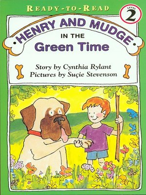 cover image of Henry and Mudge in the Green Time