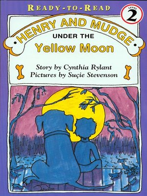 cover image of Henry and Mudge Under the Yellow Moon