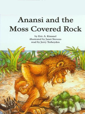 cover image of Anansi and the Moss Covered Rock