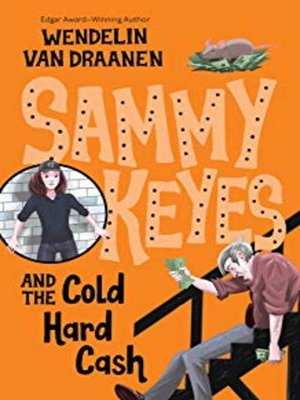 cover image of Sammy Keyes and the Cold Hard Cash