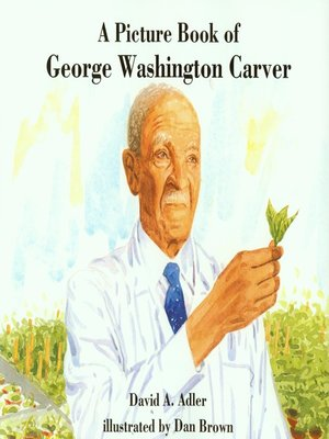 cover image of A Picture Book of George Washington Carver