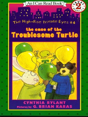 cover image of The Case of the Troublesome Turtle