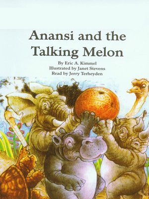cover image of Anansi and the Talking Melon
