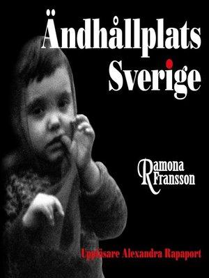 cover image of Ändhållplats Sverige