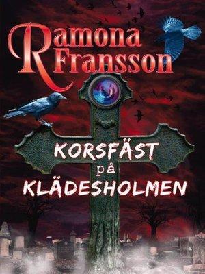 cover image of Korsfäst på Klädesholmen