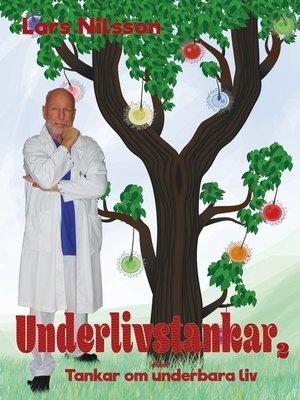 cover image of Underlivstankar, Tankar om underbara liv