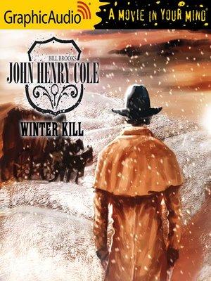 cover image of Winter Kill [Dramatized Adaptation]