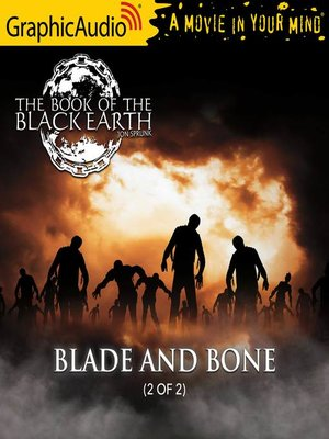 cover image of Blade and Bone (2 of 2) [Dramatized Adaptation]