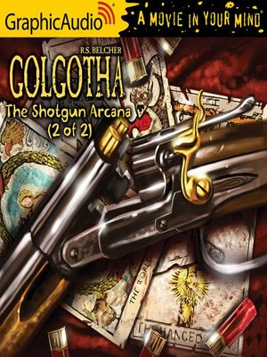 cover image of The Shotgun Arcana (1 of 2)