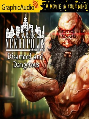 cover image of Disarmed and Dangerous