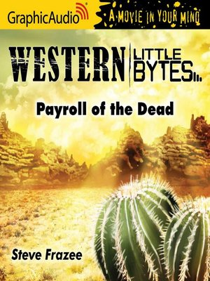 cover image of Payroll of the Dead [Dramatized Adaptation]