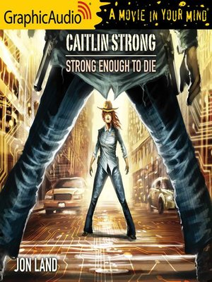 cover image of Strong Enough to Die [Dramatized Adaptation]