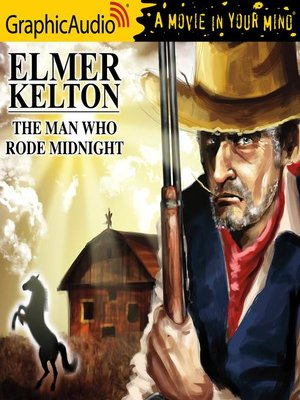 cover image of The Man Who Rode Midnight [Dramatized Adaptation]