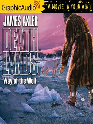 cover image of Way of the Wolf [Dramatized Adaptation]
