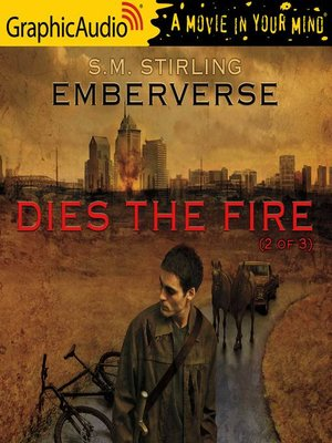 cover image of Dies the Fire (2 of 3)