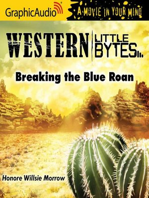 cover image of Breaking the Blue Roan