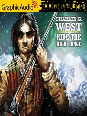 cover image of Ride the High Range [Dramatized Adaptation]