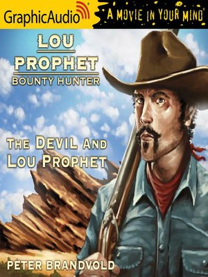 cover image of The Devil and Lou Prophet [Dramatized Adaptation]