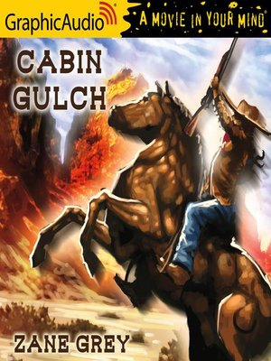 cover image of Cabin Gulch [Dramatized Adaptation]