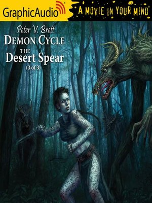 cover image of The Desert Spear (3 of 3) [Dramatized Adaptation]
