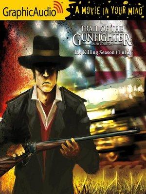 cover image of The Killing Season (1 of 2) [Dramatized Adaptation]