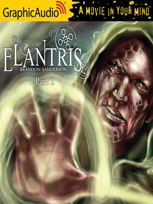 cover image of Elantris (1 of 3) [Dramatized Adaptation]