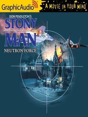 cover image of Neutron Force [Dramatized Adaptation]