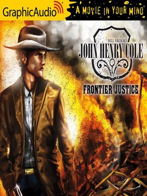 cover image of Frontier Justice [Dramatized Adaptation]