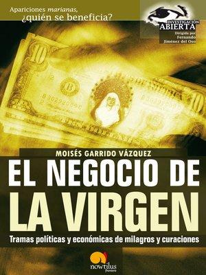 cover image of El Negocio de la Virgen
