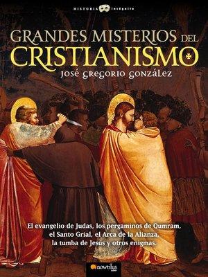 cover image of Grandes misterios del cristianismo