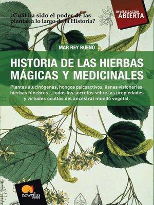 cover image of Historia de las Hierbas Mágicas y Medicinales