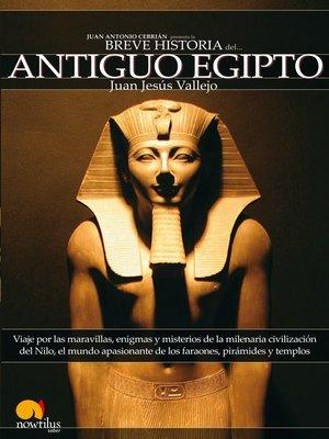 cover image of Breve historia del antiguo Egipto